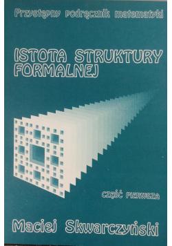 Istota struktury formalnej