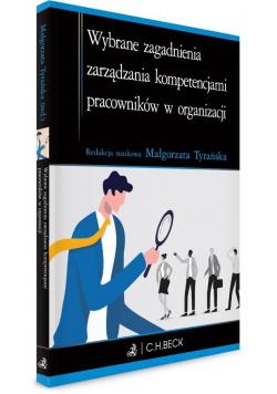 Wybrane zagadnienia zarządzania kompetencjami...