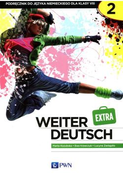 Weiter Deutsch 2 EXTRA Podręcznik