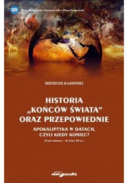 """Historia """"końców świata"""" oraz przepowiednie"""