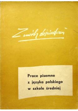 Prace pisemne z języka polskiego w szkole średniej
