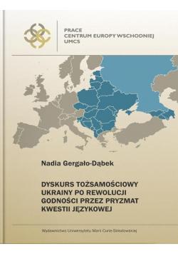 Dyskurs tożsamościowy Ukrainy po Rewolucji
