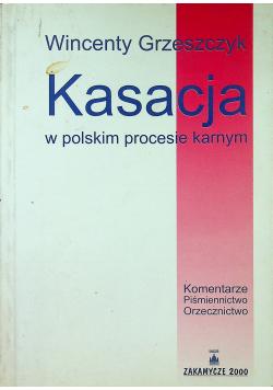 Kasacja w polskim procesie karnym