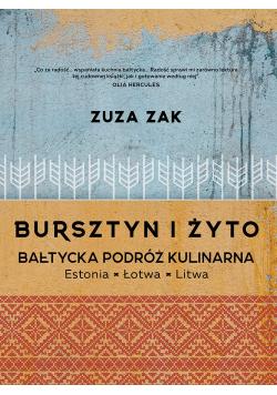 Bursztyn i żyto Bałtycka podróż kulinarna