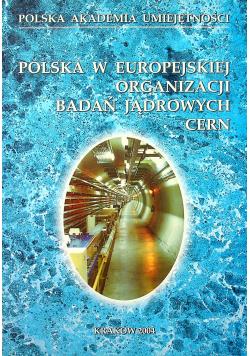 Polska w europejskiej organizacji badań jądrowych CERN