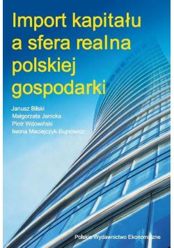 Import kapitału a sfera realna polskiej gospodarki
