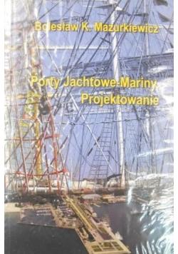 Porty Jachtowe Mariny Projektowanie