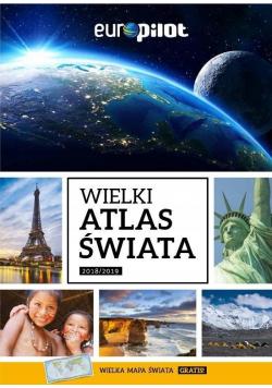 Wielki Atlas Świata 2018 / 2019