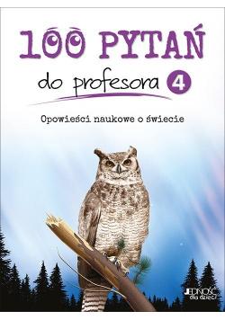 100 pytań do profesora T.4