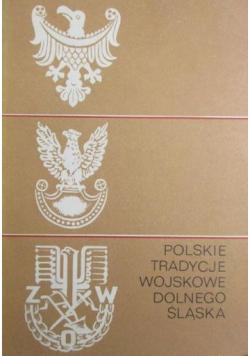 Polskie tradycje wojskowe Dolnego Śląska