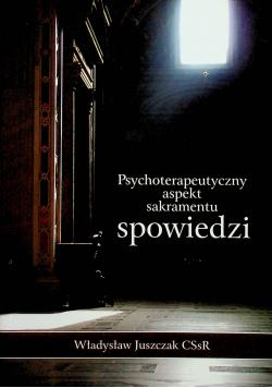 Psychoterapeutyczny aspekt sakramentu spowiedzi