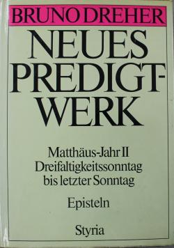 Neues Predigtwerk Matthaus-Jahr II Dreifaltigkeitssonntag bis letzter Sonntag Episteln