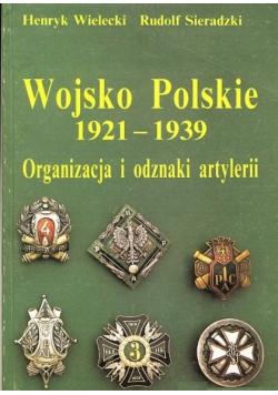 Wojsko Polskie 1921 1939 Organizacja i odznaki artylerii