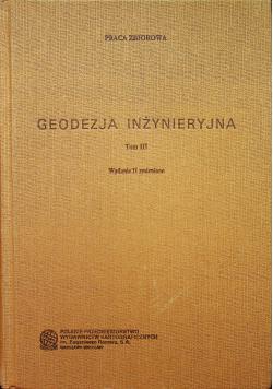 Geodezja inżynieryjna Tom III
