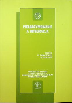 Pielgrzymowanie a integracja