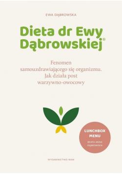 Dieta dr Ewy Dąbrowskiej.Fenomen...