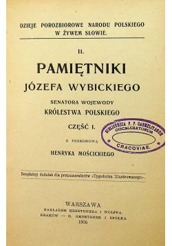 Pamiętniki Józefa Wybickiego Część I i II 1905 r.