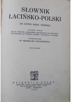 Słownik Łacińsko Polski do użytku szkół średnich 1925 r