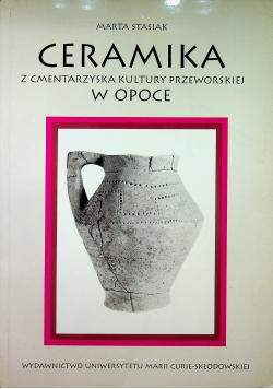 Ceramika z cmentarzyska kultury Przeworskiej w Opoce