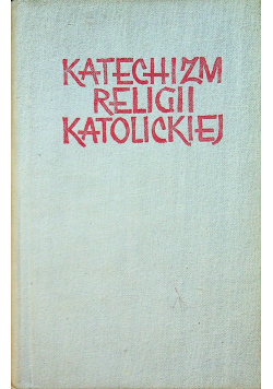 Katechizm religii katolickiej 2 tomy