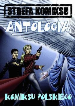 Strefa Komiksu T.3 Antologia Komiksu Polskiego