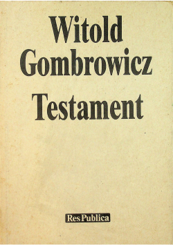Witold Gombrowicz Testament