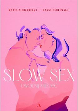 Slow sex. Uwolnij miłość w.2