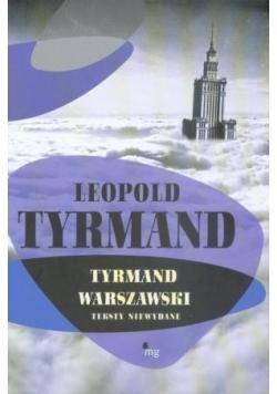 Tyrmand warszawski Teksty niewydane
