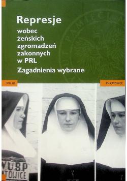 Represje wobec żeńskich zgromadzeń zakonnych w PRL