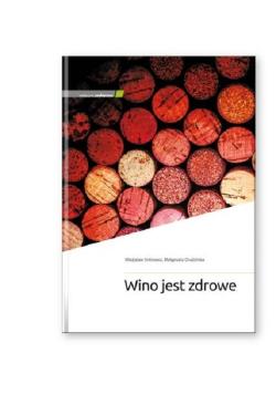 Wino jest zdrowe