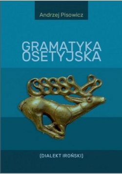 Gramatyka osetyjska (Dialekt Iroński)