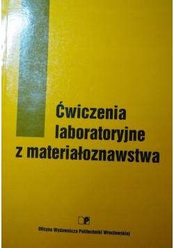 Ćwiczenia laboratoryjne z materiałoznawstwa