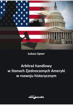 Arbitraż handlowy w Stanach Zjednoczonych