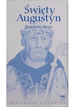 Święty Augustyn Państwo Boże Tom 1