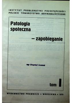 Patologia społeczna zapobieganie Tom I