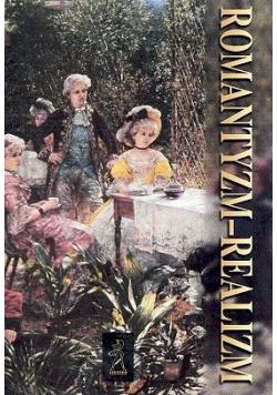 Wiek XIX Romantyzm - realizm