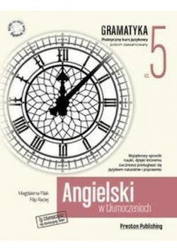 Angielski w tłumaczeniach Gramatyka 5 Plus płyta CD