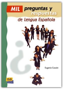 Mil preguntas y respuestas de lengua Espanola