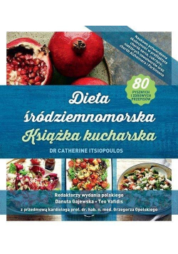 Dieta śródziemnomorska. Książka kucharska