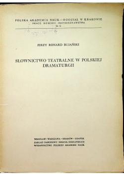 Słownictwo teatralne w polskiej dramaturgii