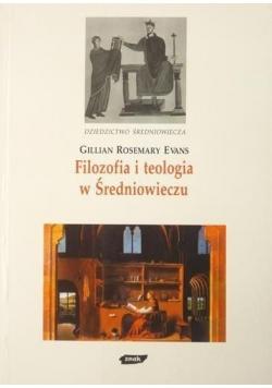 Filozofia i teologia w Średniowieczu