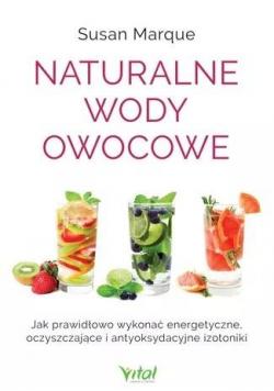 Naturalne wody owocowe