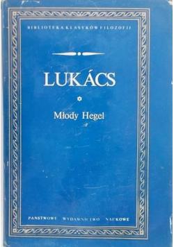 Lukacs Młody Hegel