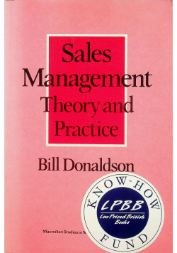 Sales Management Theory and Practice