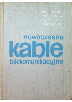 Nowoczesne kable telekomunikacyjne