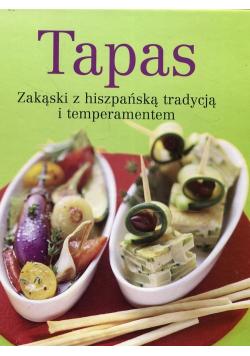 Tapas Zakąski z hiszpańską tradycją i temperamentem