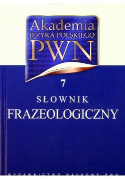 Akademia Języka Polskiego PWN  Słownik frazeologiczny 7