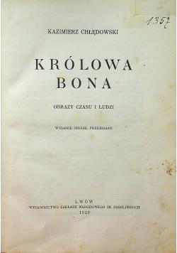 Królowa Bona Obrazy czasu i ludzi 1929 r.