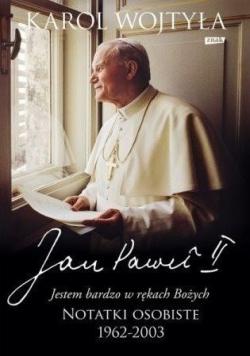 Jan Paweł II Jestem bardzo w rękach Bożych