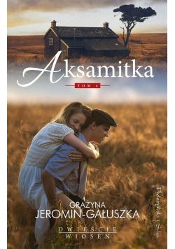 Dwieście wiosen T.4 Aksamitka